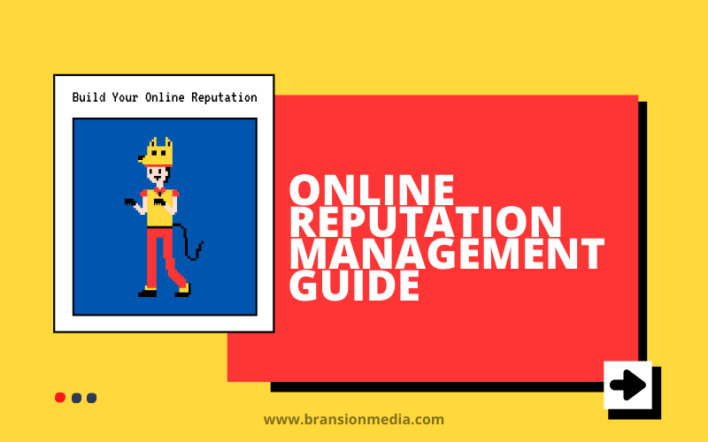 Online Reputation Management in 2021 – The Ultimate Guide [New]
